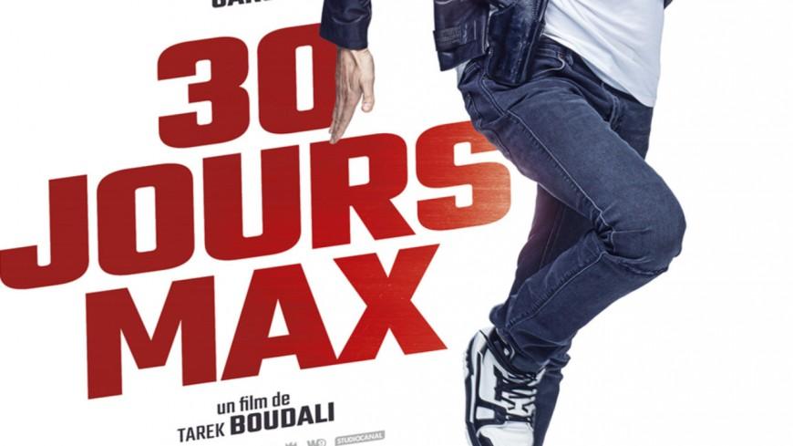 Avant-première du film 30 jours Max !