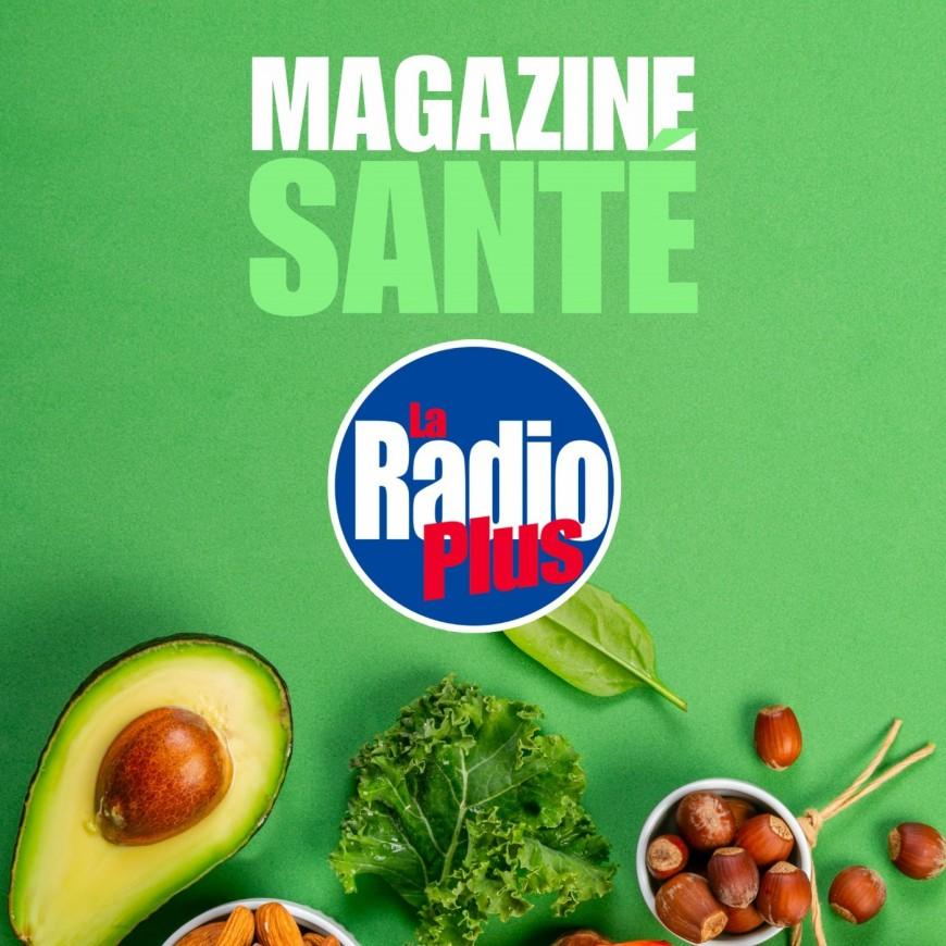 Le magazine santé de La Radio Plus