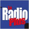 Ecouter La Radio Plus live en ligne