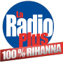 La Radio Plus 100% Rihanna