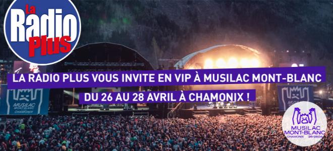 Gagnez vos places Musilac Mont-Blanc avec La Radio Plus !