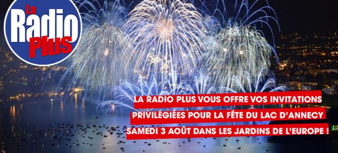 La Fête du Lac d'Annecy avec La Radio Plus !