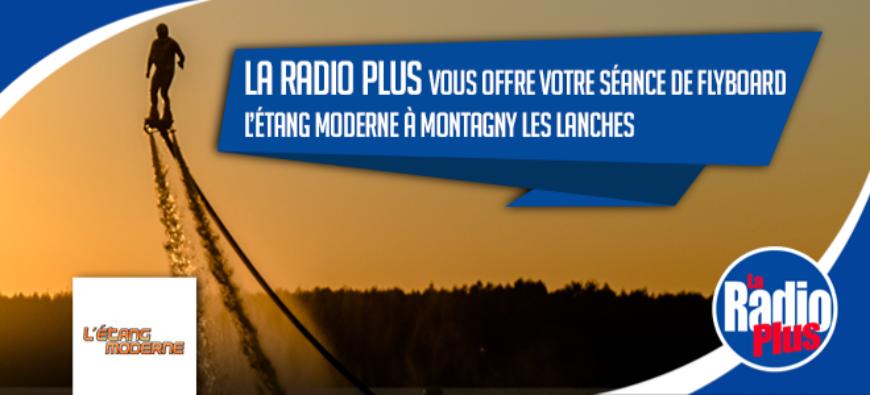 La Radio plus vous invite à découvrir le Flyboard !