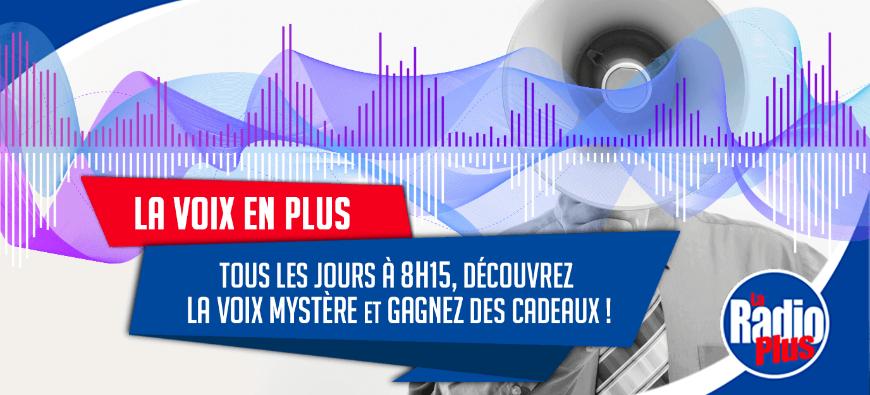 Jouez à La Voix en Plus sur La Radio Plus !