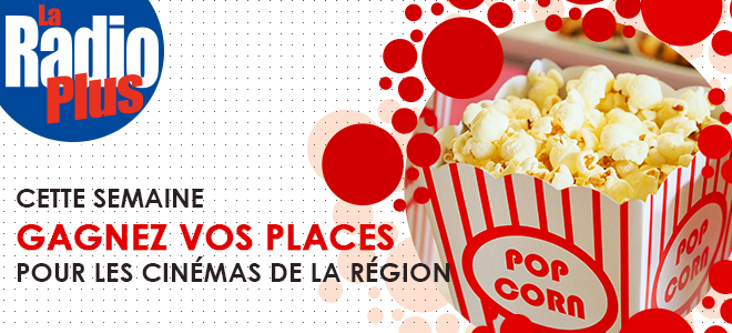 Gagnez vos places pour les cinémas de la région !