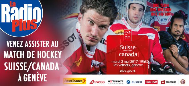 Assistez au choc entre les équipes de hockey suisses et canadiennes
