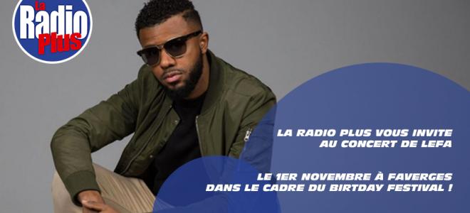 La Radio Plus vous invite au Birthday Festival