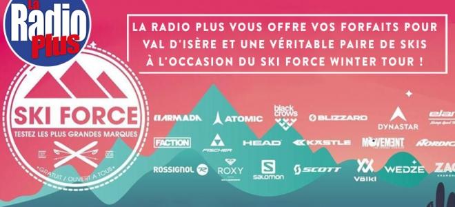 La Radio Plus vous invite au Ski Force Winter Tour