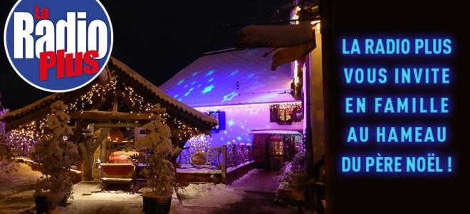 Visitez en famille le Hameau du Père Noël !